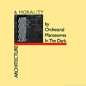 Architecture amd Morality by Orchestral Manoeuvers In The Dark