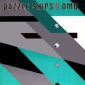 Dazzle Ships by Orchestral Manoeuvres In The Dark